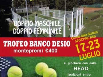 Torneo Open Padel Trofeo Banco Desio 17/23 luglio