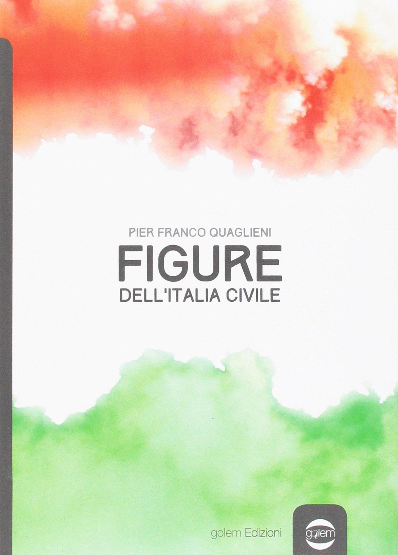 """A Palazzo Ceriana Mayneri: Mercoledì 17 gennaio alle ore 18 presentazione della nuova edizione di """"Figure dell'Italia Civile"""" a cura di Pier Franco Quaglieni"""