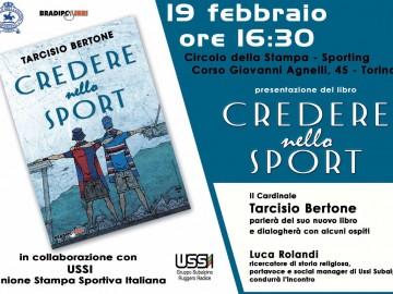 """Allo Sporting """"CREDERE NELLO SPORT"""" del Cardinale TARCISIO BERTONE"""