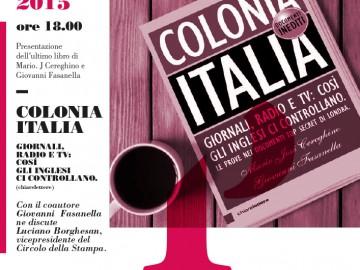 """""""COLONIA ITALIA"""": ECCO COME GLI INGLESI CI CONTROLLANO"""