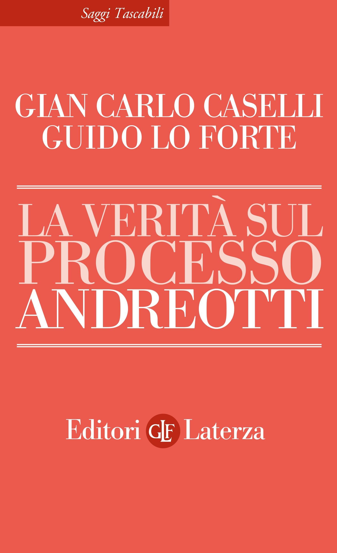 """A Palazzo Ceriana Mayneri 23 febbraio presentazione del libro """"La verità sul processo Andreotti"""""""
